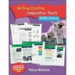 Writing Centres: Imaginative Texts Middle Primary
