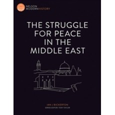 The Struggle for Peace in the Middle East