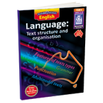 Australian Curriculum English Language: Text Structure and Organisation - Year 6 (Ages 11-12)